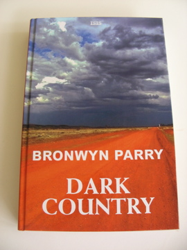 Dark Country by Bronwyn Parry large print edition